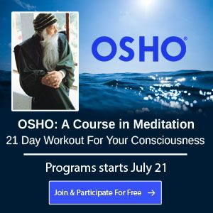 Osho meditations – where meditation meets celebration. Where zorba.