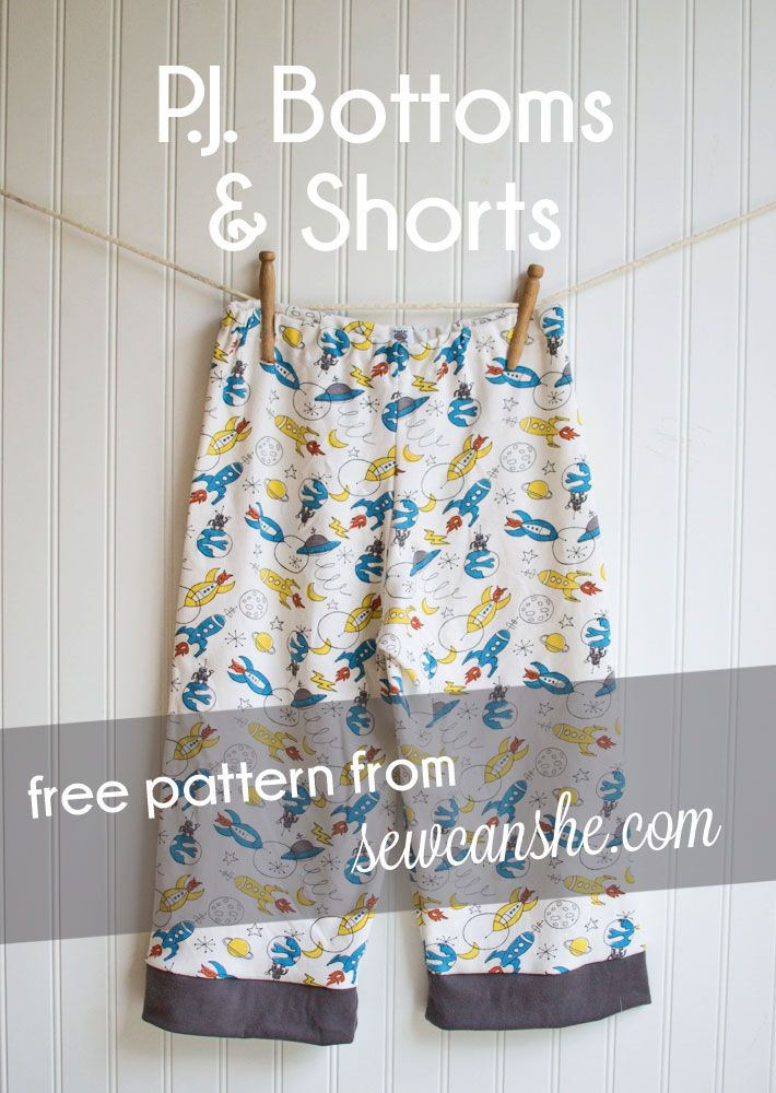 P.J. Bottoms & Shorts {free pattern} & a Fabric Giveaway! — SewCanShe | Free Daily Sewing Tutorials