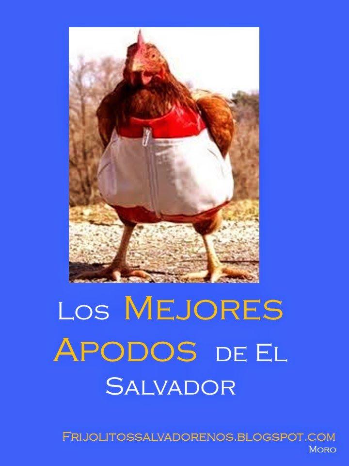Los Mejores Apodos de El Salvador