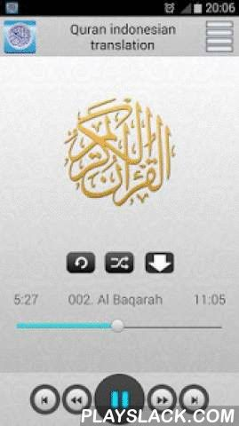 Quran Indonesian Translation  Android App - playslack.com ,  Quran indonesian translation mp3You must be connected to the internet to listen to the Quran You must be connected to the internet to listen to the Quran and download the surahsYou can listen quran without internet for surah already downloaded Tags: Quran arabic indonesian