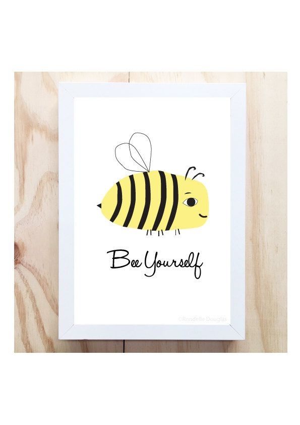 Bee Yourself A4 Illustrated Digital Art Print - Printable Instant Download Children's Bedroom Decor Unisex Baby room nursery wall decor by RondelleDigiDesigns on Etsy