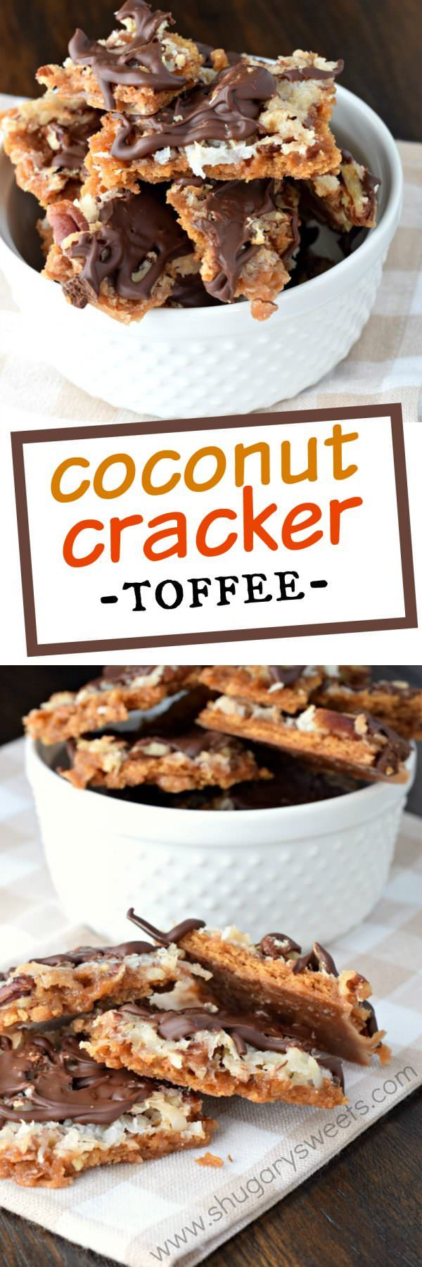 Delicious Caramel Coconut Cracker Toffee is a scrumptious treat you must try! Transform those graham crackers into this decadent treat in just minutes! ~ Shugary Sweets