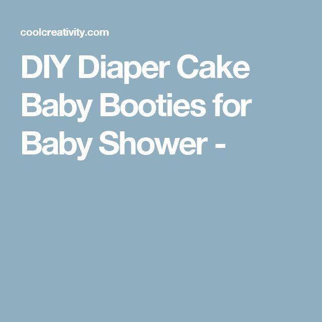 DIY Diaper Cake Baby Booties for Baby Shower -