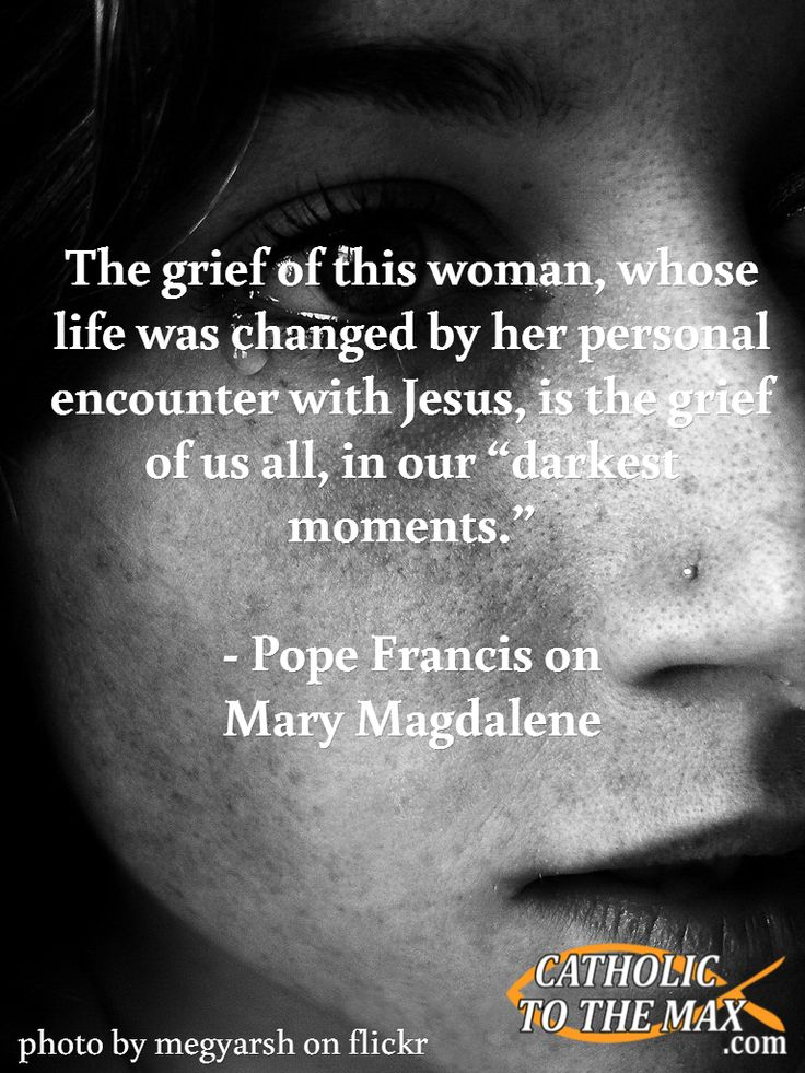 Pope Francis on Mary Magdalene.