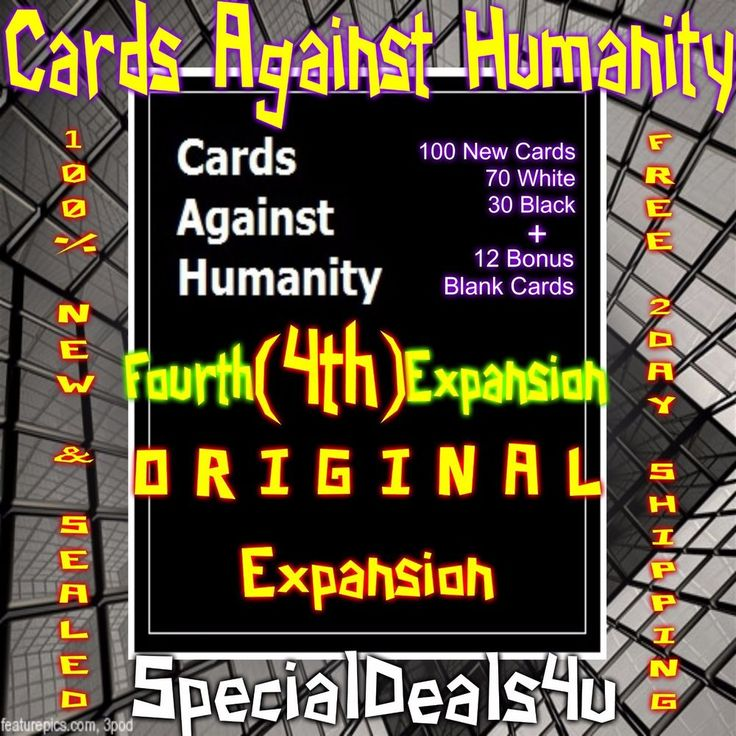 Cards Against Humanity Fourth 4th Expansion 100 New Card Game Party Set Packs Oh #New