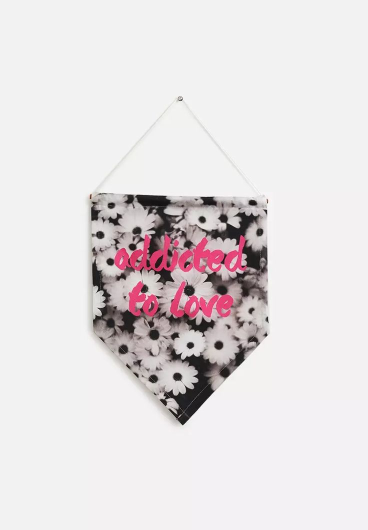 Addicted To Love Wall Banner