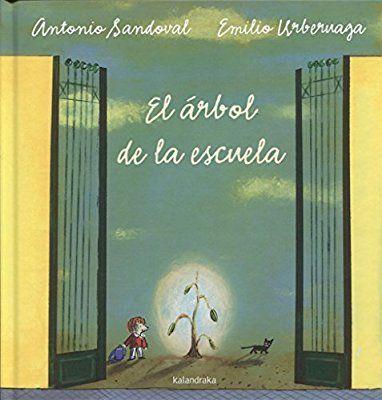 El árbol de la escuela (libros para soñar)