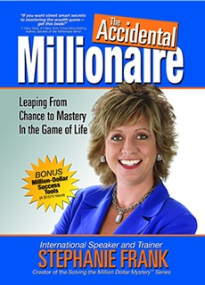 Get this book for FREE at http://www.accidentalmillionaire.com/