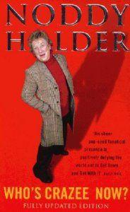 """Noddy Holder - 'Who's Crazee Now?"""" book"""