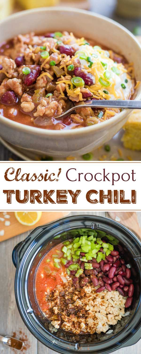 An All Time Favorite This Classic Healthy Crock Pot Turkey Chili