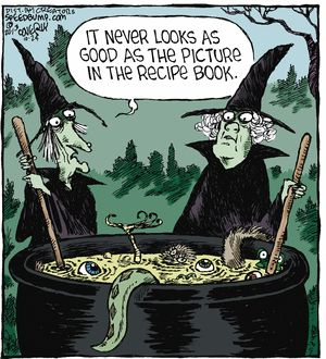 Yep, recipes are a lot like dating services. The date, nor the food you cooked, never matches the picture you're shown in the beginning. (DB)