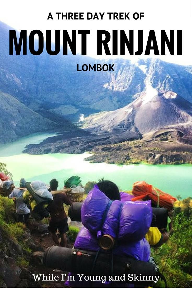 Climbing mount rinjani package lombok island indonesia about us - Hiking Mount Rinjani In Lombok Indonesia While I M Young And Skinny