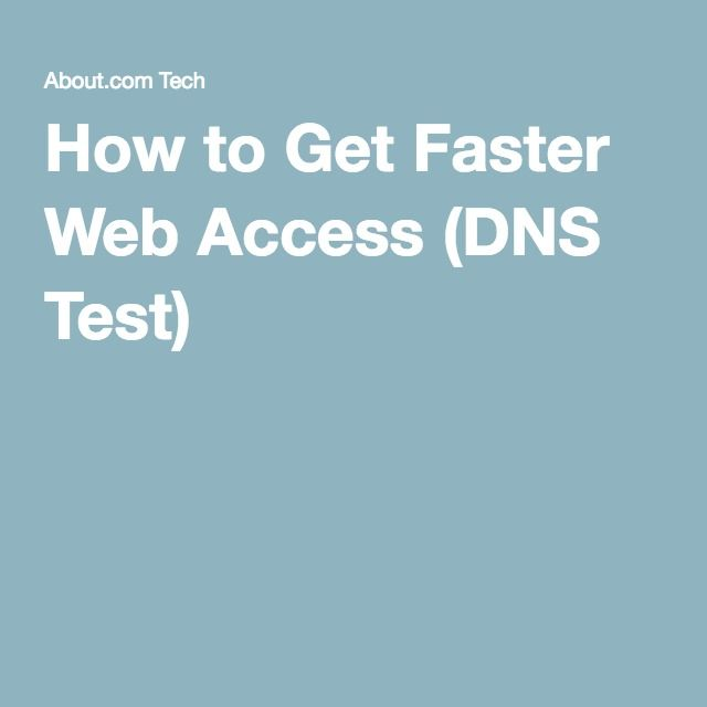 How to Get Faster Web Access (DNS Test)