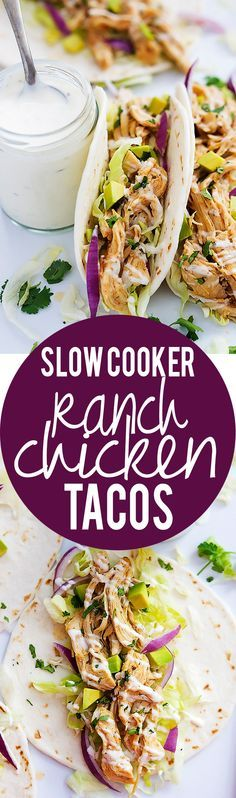 Slow cooked ranch chicken wrapped in soft flour tortillas and topped with red onion and cabbage slaw, cilantro, and creamy ranch dressing! Easy, effortless and delicious!! Sponsored by Hidden Valley. #ad #rancheverything #hiddenvalley