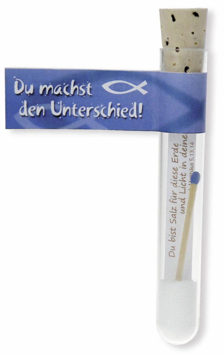 Glas-Röhrchen mit einer Botschaft Material: Glas Kork Inhalt: Salz Streichholz Zettel mit Text Papieranhänger mit Text: Du machst den Unterschied!...