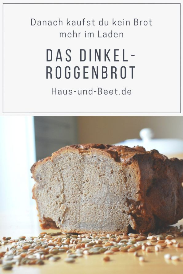 Dinkel-Roggenbrot - Das Brot, das jedem schmeckt | We love ...