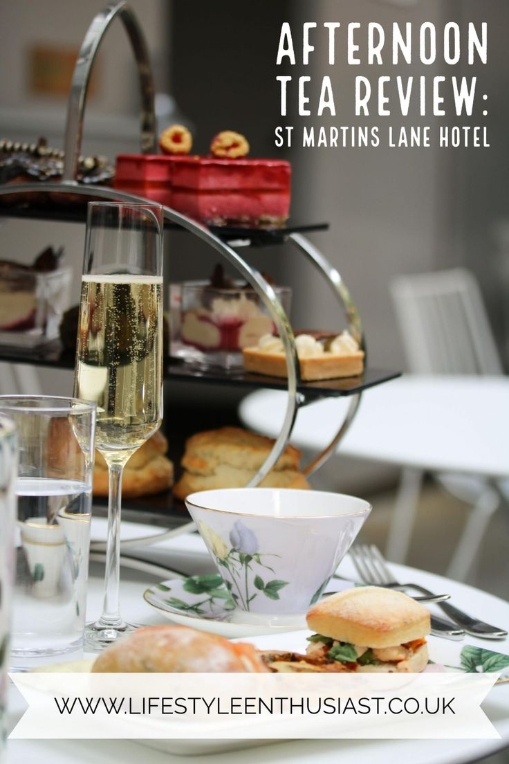 Afternoon Tea Review: St Martins Lane hotel London - Lifestyle Enthusiast Blog