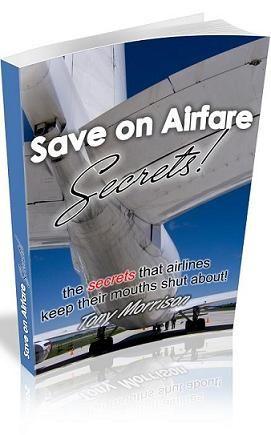 Airfare Secrets - How to book cheap airline tickets, discount flights, cheap airfare, discounted plane tickets, hotel rooms, car rentals