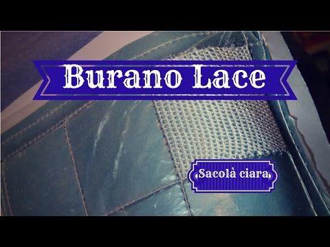 BURANO LACE - L'Orditura (Principiante) - YouTube