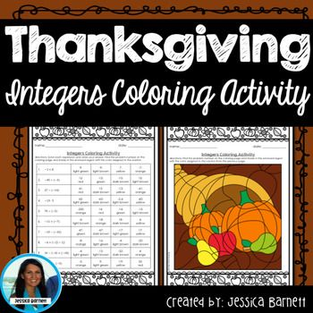 This highly engaging activity is a great resource to use to reinforce a unit on integers. Problems with adding, subtracting, multiplying, and dividing integers are included in this resource. What's Included:  An 10 problem worksheet  A coloring page  An answer keyLinks to additional Thanksgiving activities for middle school:   Thanksgiving Task Cards    Middle School Math Themed Thanksgiving Activities This Resource can also be found in:   Middle School Math Fall Activity…