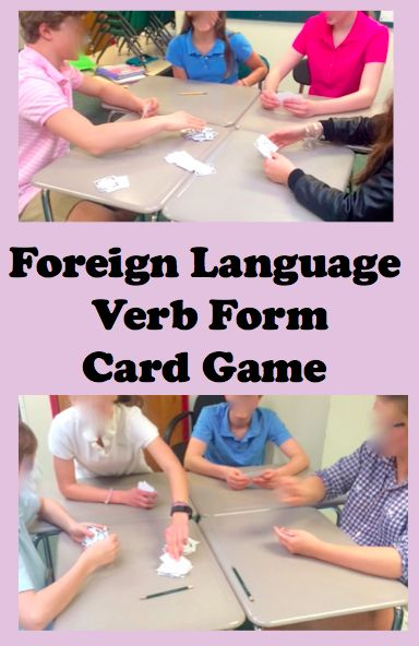 Foreign (World) Language Verb Form Card Game. (French, Spanish) wlteacher.wordpress.com