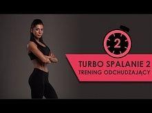 Zobacz zdjęcie Turbo Spalanie 2 - Trening Odchudzający