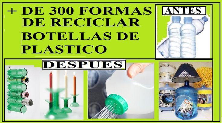 + DE 300 IDEAS PARA REUTILIZAR BOTELLAS DE PLÁSTICO COMO MESAS, SILLAS, ...