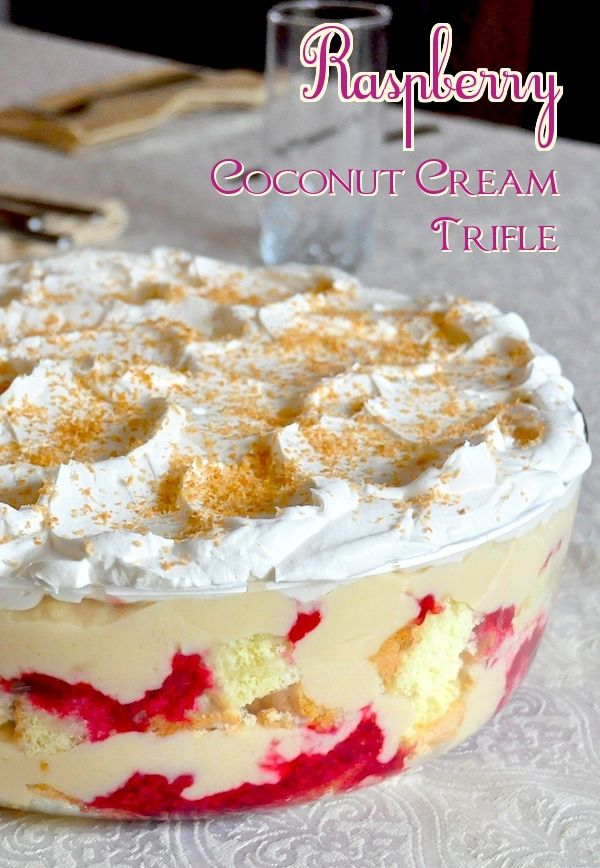 Raspberry Coconut Cream Trifle Moist vanilla scratch cake layered with homemade coconut cream filling, coconut rum and raspberry compote then crowned with a cloud of vanilla whipped cream and a sprinkle of toasted coconut. A wonderful Sunday Dinner dessert.