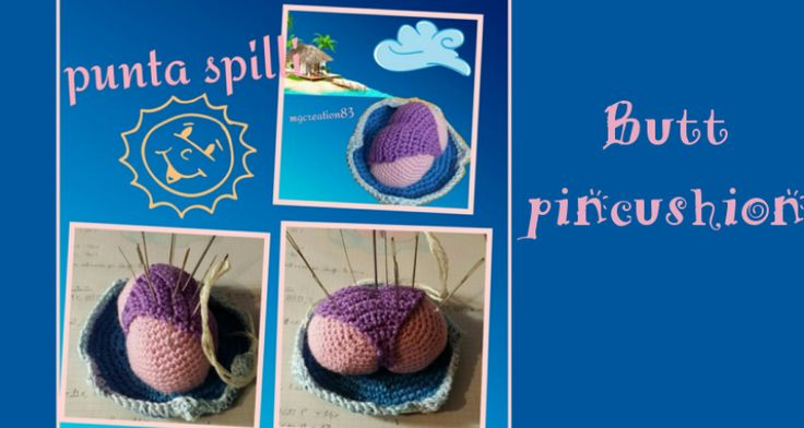 Crochet time with Giulia -  puntaspilli uncinetto - crochet pincushion