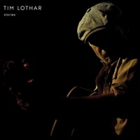 Tim Lothar | Stories | CD Baby Music Store