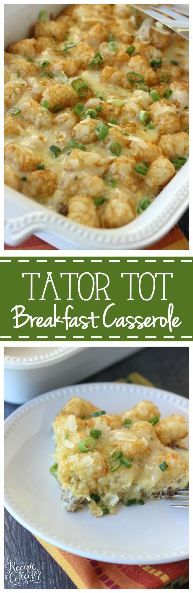 Tator Tot Breakfast Casserole - An easy breakfast casserole filled with breakfast sausage, eggs, pepperjack cheese, green onions and tator tots!