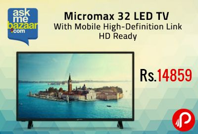 AskmeBazaar Flash Sale is offering Flat 38% off on Micromax 32T7250 MHD 32 LED TV With Mobile High-Definition Link HD Ready (With Extended Warranty) at Rs.14859. Price applicable on prepaid order only . Experience a unique combination of elegance and performance with Micromax LED TV. AskmeBazaar Coupon Code – GRABIT  http://www.paisebachaoindia.com/micromax-32-led-tv-with-mobile-high-definition-link-hd-ready-at-rs-14859-askmebazaar/