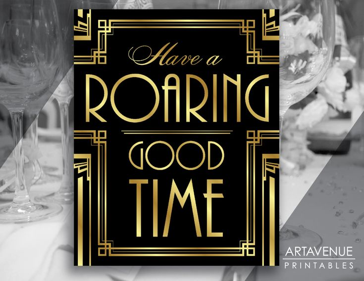 Gatsby Decor Sign Roaring Good Time Quote Printable, Gatsby Party, Roaring Twenties Party, Art Deco Party Supplies - Black and Gold - ADBG1 by ARTAVENUEPRINTS on Etsy
