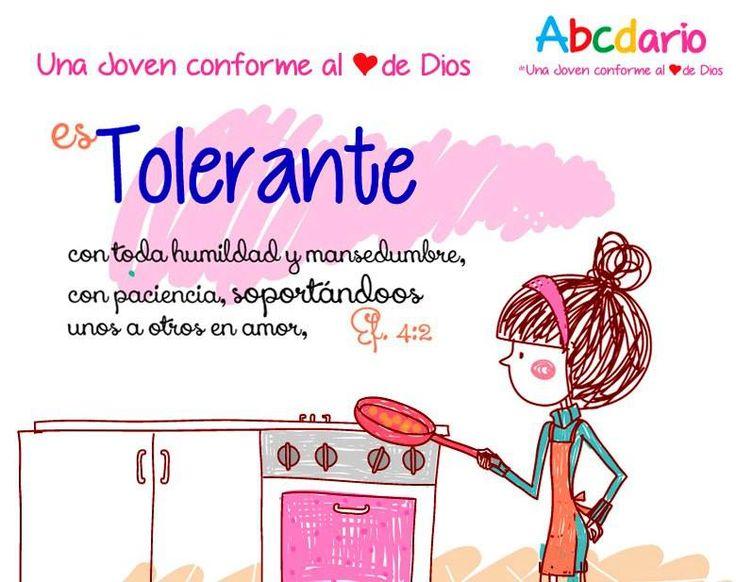 Abecedario de Una Joven conforme al corazón de DIOS T- Es Tolerante