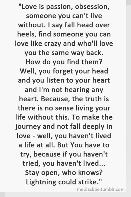 WHO KNOWS???  (Anthony Hopkins as William Parrish in Meet Joe Black.). I've been trying to find this quote forever!  He said this to his daughter
