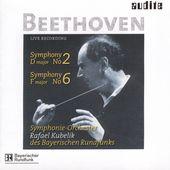 Rafael Kubelik - Beethoven: Symphonies No. 2 & No. 6