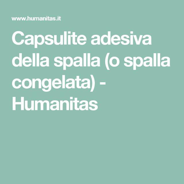 Capsulite adesiva della spalla (o spalla congelata) -         Humanitas