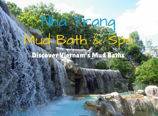 Spend a Day at One of The Best Nha Trang Mud Bath Resorts in Vietnam. A Wonderful Health & Wellness Resort in the Nha Trang Countryside!
