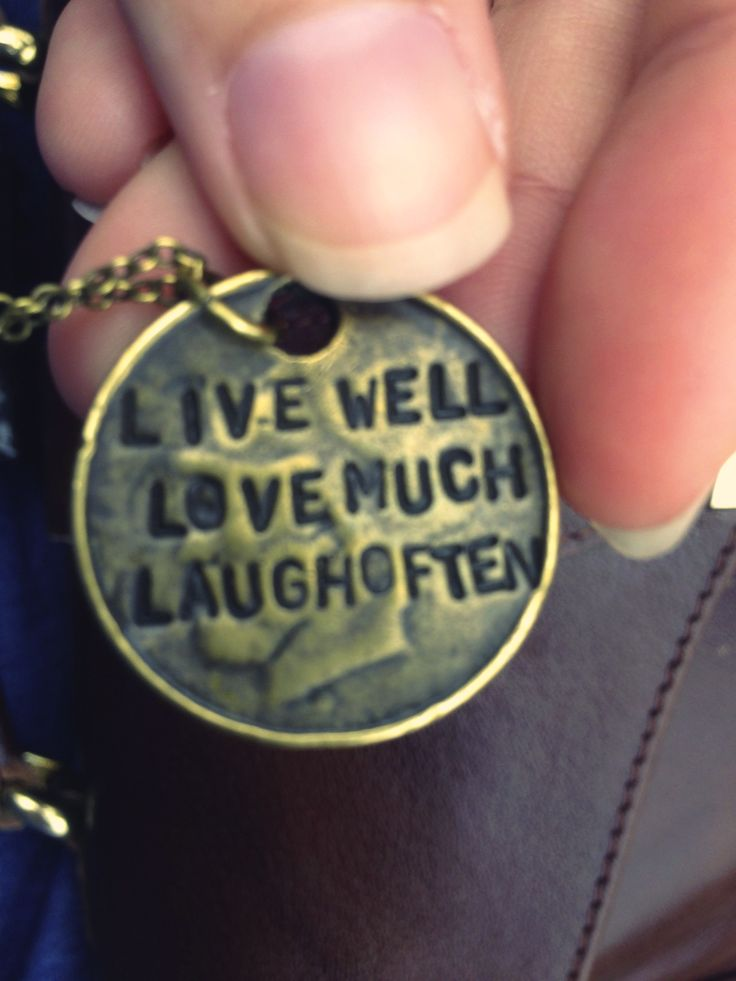 Live Well. Love Much. Laugh Often