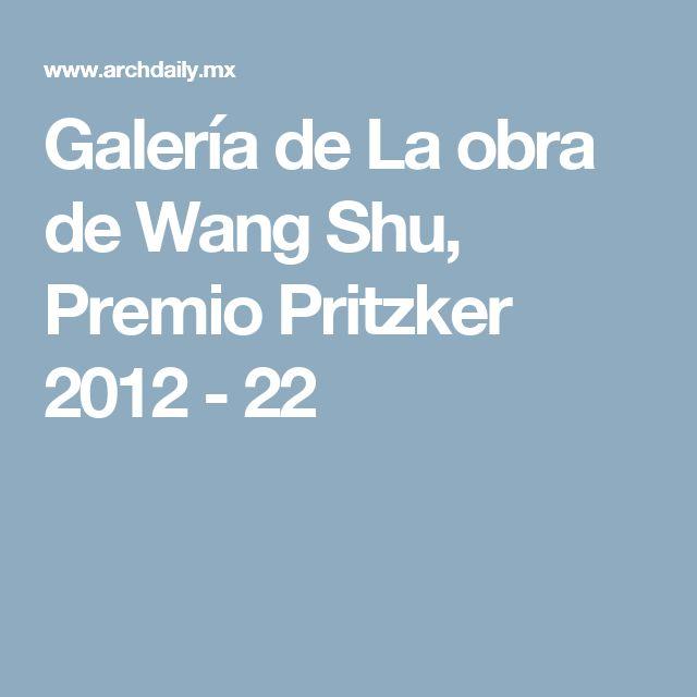Galería de La obra de Wang Shu, Premio Pritzker 2012 - 22