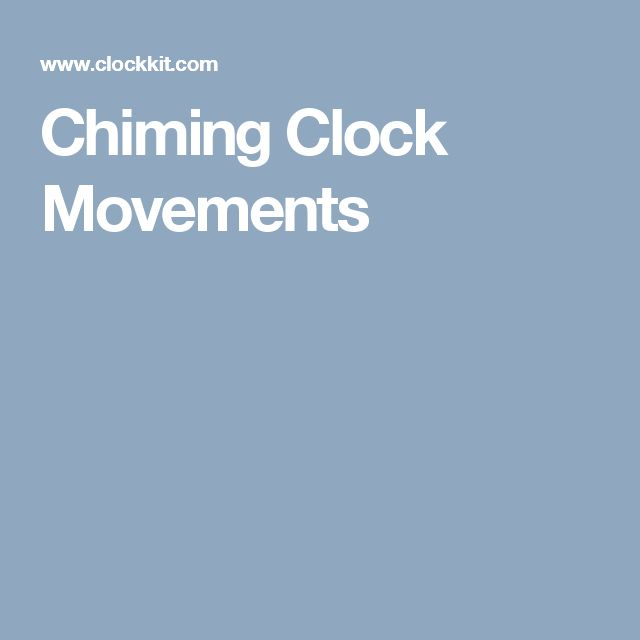 Chiming Clock Movements