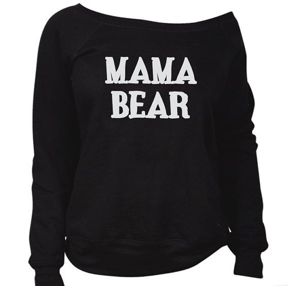 Hey, I found this really awesome Etsy listing at https://www.etsy.com/listing/210613951/mama-bear-off-shoulder-hoodie-sweatshirt