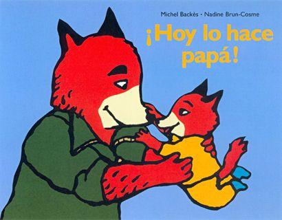 """""""¡Hoy lo hace papá!"""", Corimbo. ¿Haz tenido esos días en que papá se hace cargo? La pequeña lo disfruta un montón en este libro."""