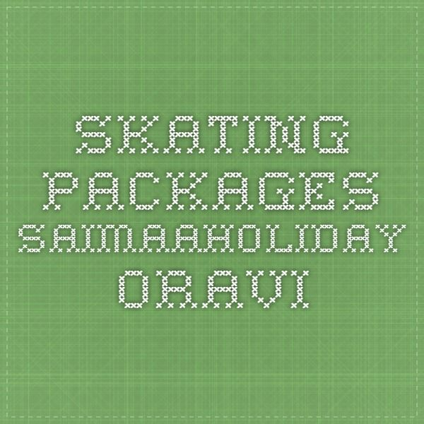 Skating packages - SaimaaHoliday Oravi