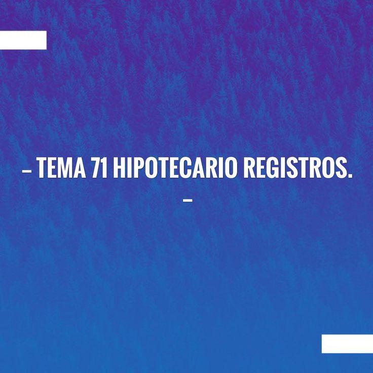 Tema 71 Hipotecario Registros. https://www.notariosyregistradores.com/web/secciones/oposiciones/temas/tema-71-hipotecario-registros/?utm_campaign=crowdfire&utm_content=crowdfire&utm_medium=social&utm_source=pinterest