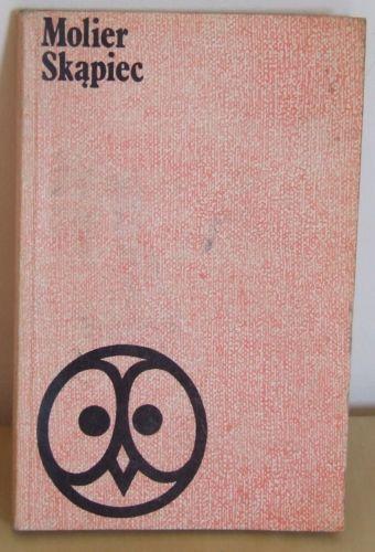 Molier, Skąpiec Komedia w pięciu aktach
