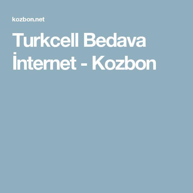 Turkcell Bedava İnternet - Kozbon