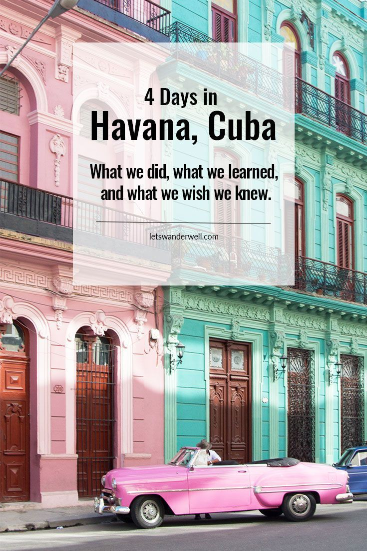 Havana, Cuba: What we did, learned, and wished we knew. via @letswanderwell