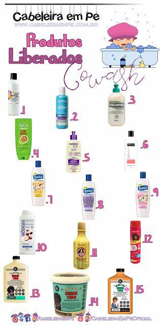 Cowash Suave (sem anfótero) das marcas Kah-noa, Surya, Vitacarpina, Garnier, Salon Line, Tresemmé, Suave, Colorama, Inoar, Soft Hair e Lola Cosmetics (veja mais no blog)