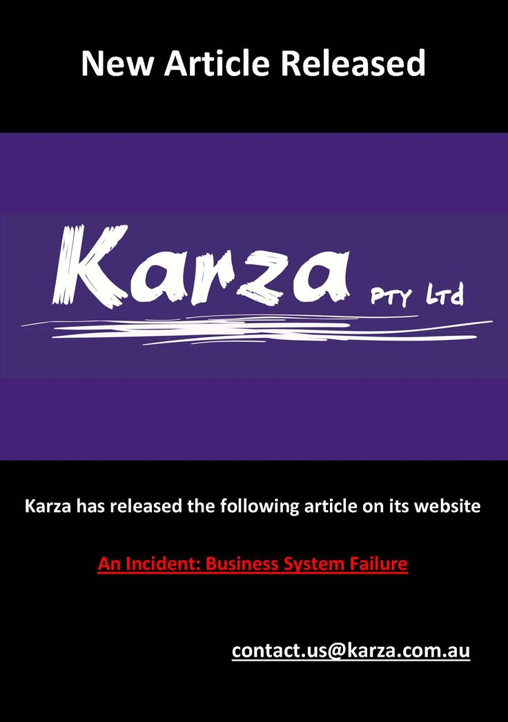 Karza has released the following article on its website  An Incident: Business System Failure